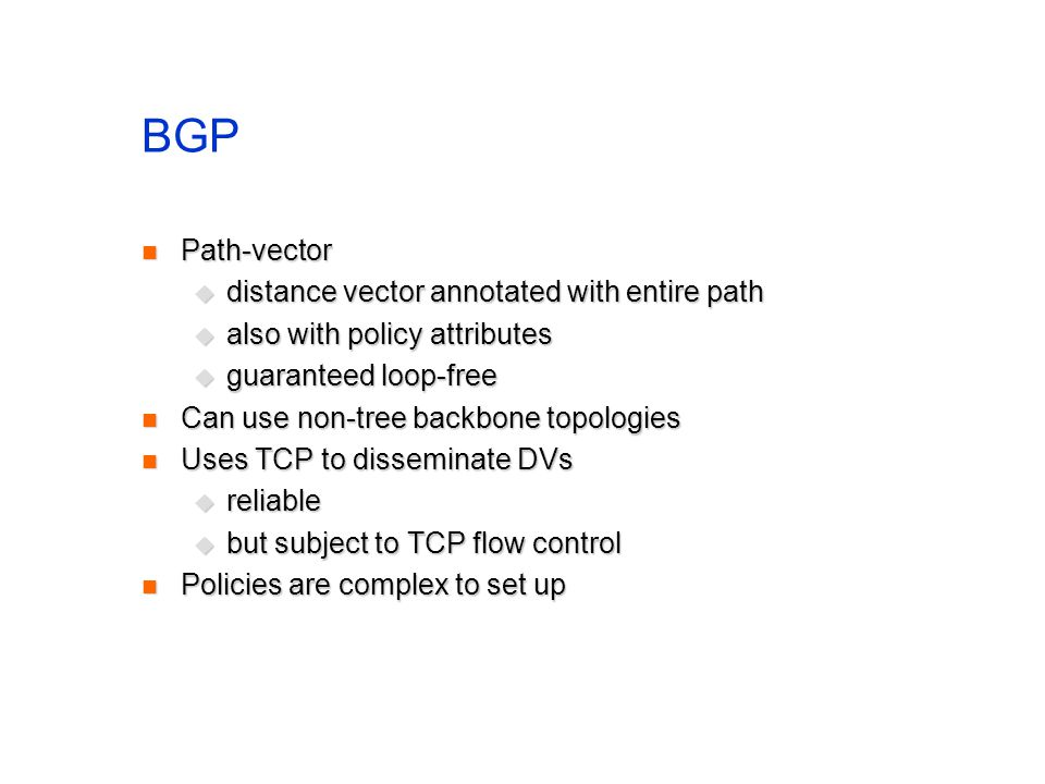BGP Path-vector distance vector annotated with entire path