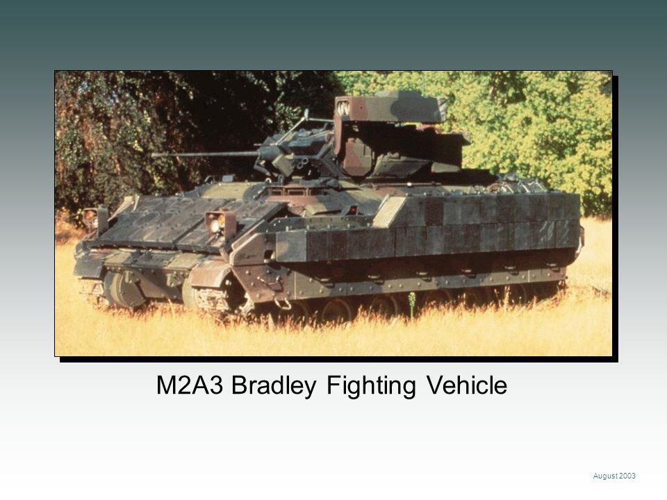 M2A3 Bradley Fighting Vehicle