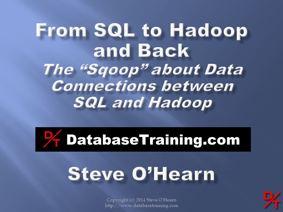 From SQL to Hadoop and Back The Sqoop about Data Connections between