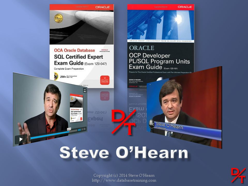 Copyright (c) 2014 Steve O Hearn http://www.databasetraining.com
