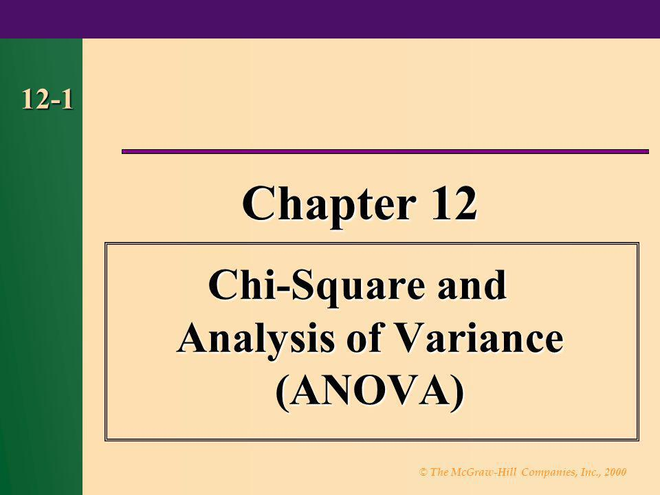 Chi-Square and Analysis of Variance (ANOVA)