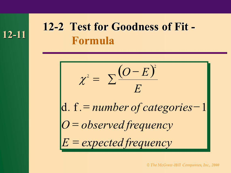 12-2 Test for Goodness of Fit - Formula