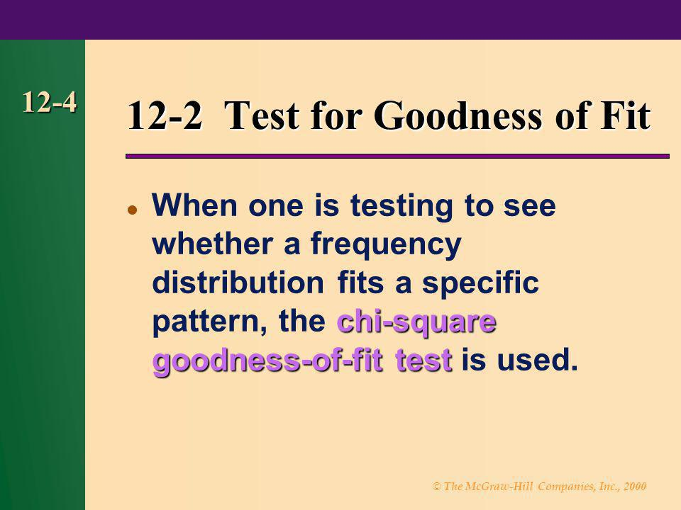 12-2 Test for Goodness of Fit