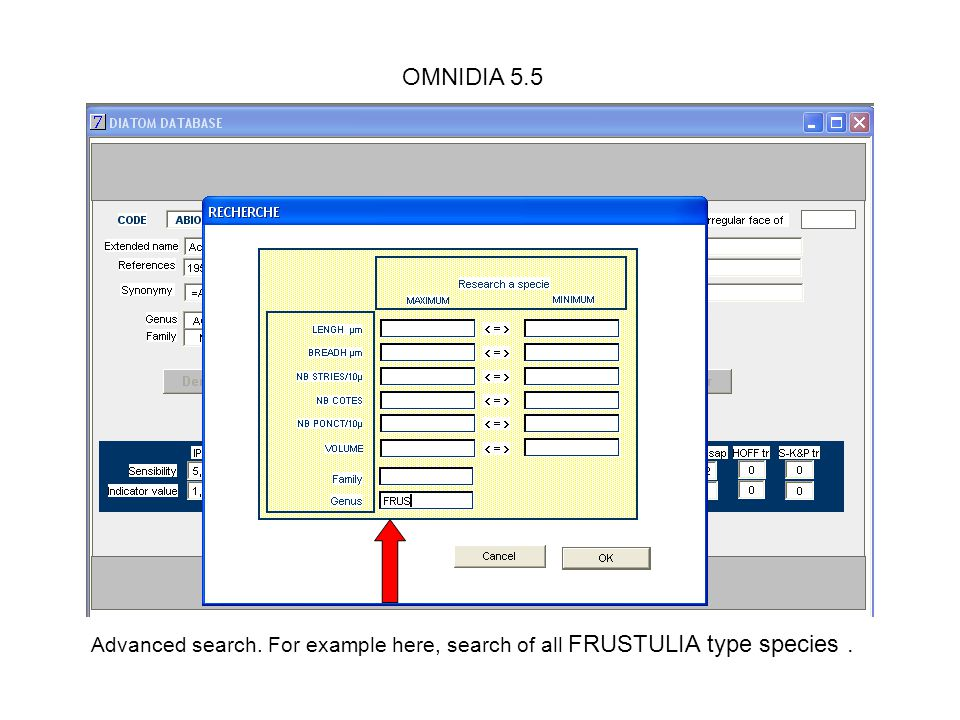 OMNIDIA 5.5 Advanced search. For example here, search of all FRUSTULIA type species .