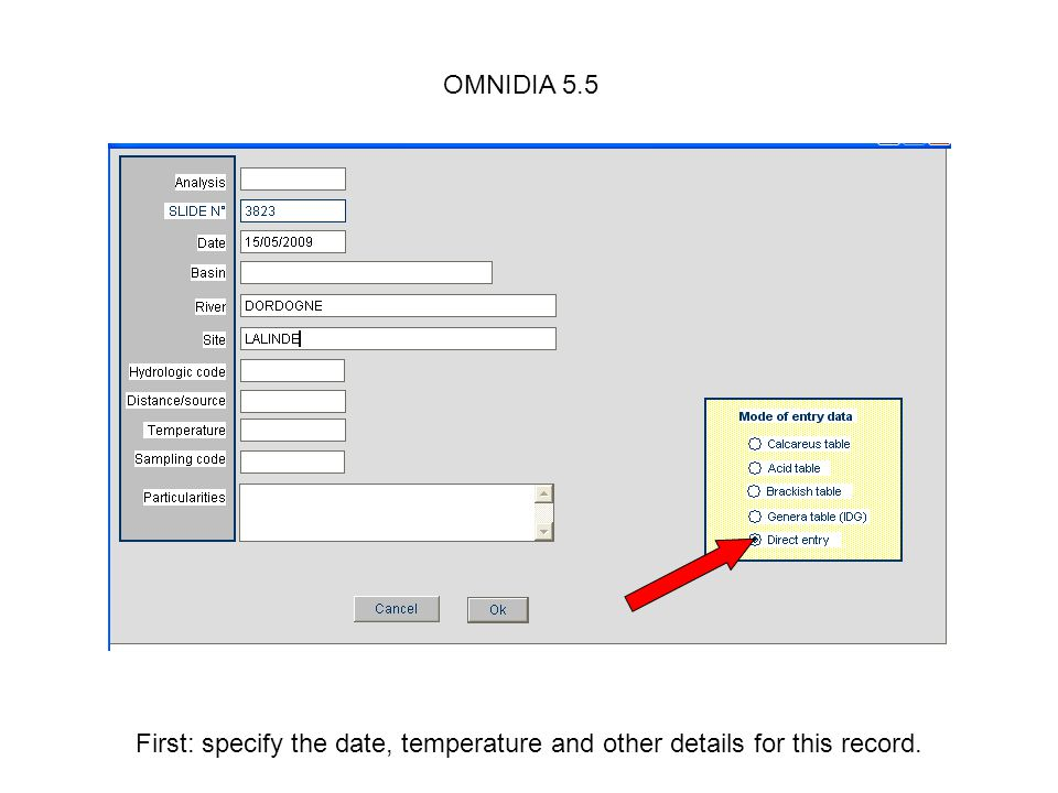 OMNIDIA 5.5 First: specify the date, temperature and other details for this record.