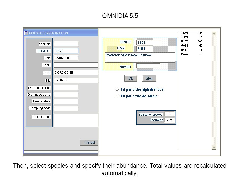 OMNIDIA 5.5 Then, select species and specify their abundance.