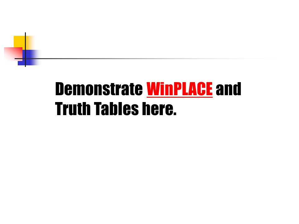 Demonstrate WinPLACE and