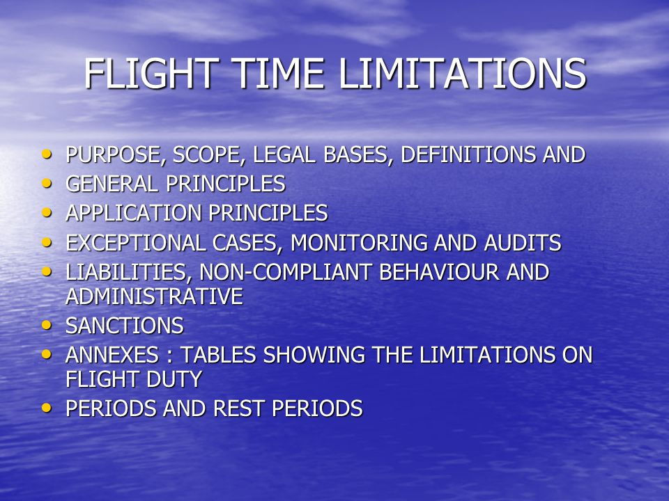 FLIGHT TIME LIMITATIONS