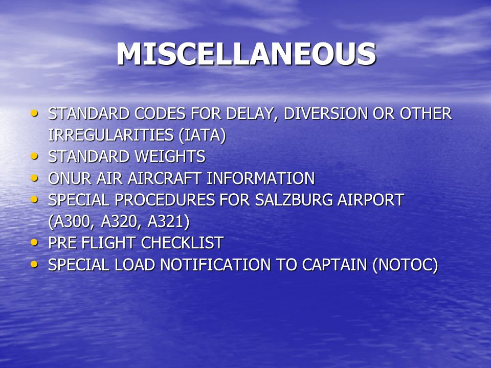 MISCELLANEOUS STANDARD CODES FOR DELAY, DIVERSION OR OTHER
