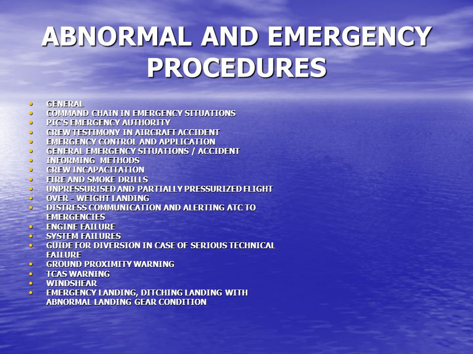 ABNORMAL AND EMERGENCY PROCEDURES