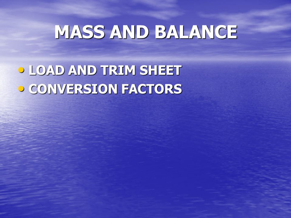 MASS AND BALANCE LOAD AND TRIM SHEET CONVERSION FACTORS