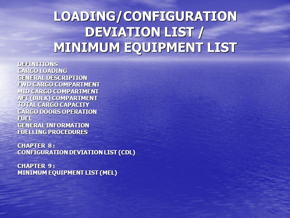 LOADING/CONFIGURATION DEVIATION LIST / MINIMUM EQUIPMENT LIST