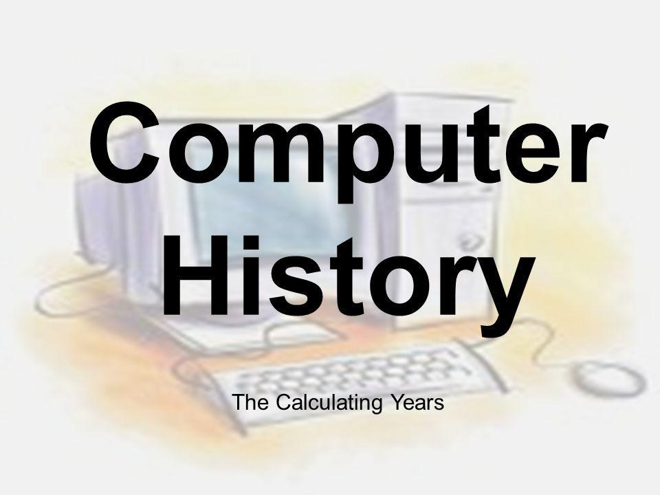 Computers & Society - History (Calculating Years)