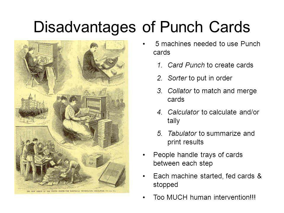 Disadvantages of Punch Cards