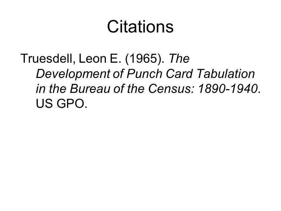 Citations Truesdell, Leon E. (1965).