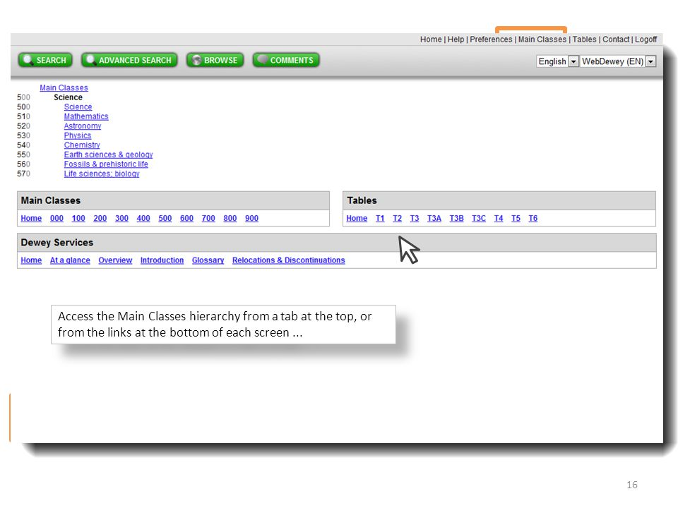 Access the Main Classes hierarchy from a tab at the top, or from the links at the bottom of each screen ...
