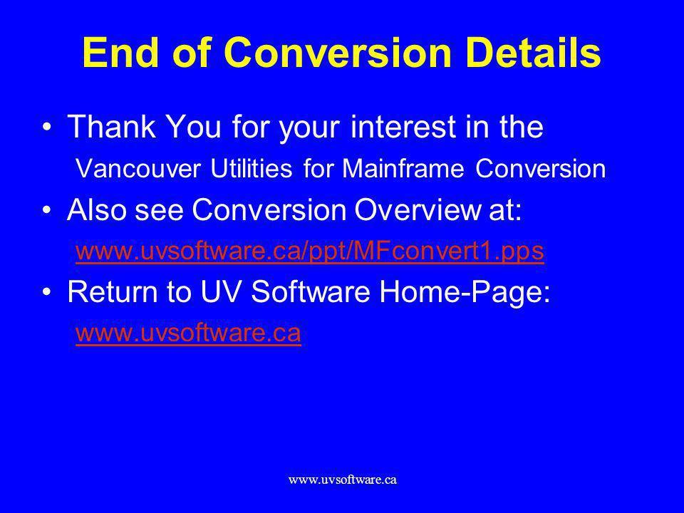 End of Conversion Details