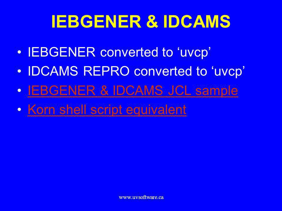 IEBGENER & IDCAMS IEBGENER converted to 'uvcp'