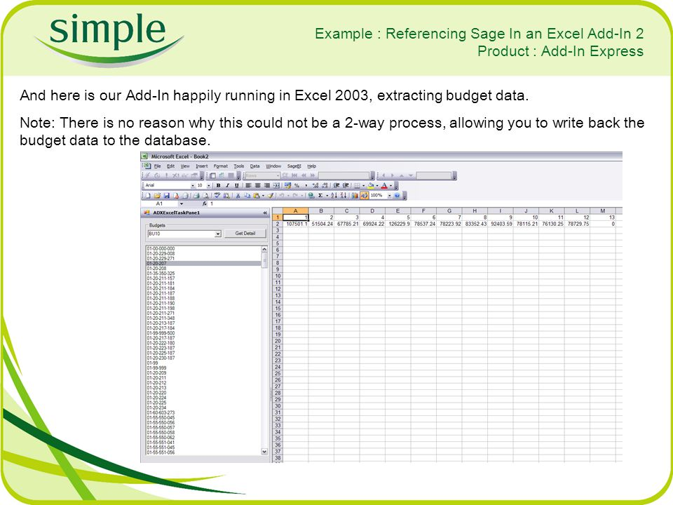 Example : Referencing Sage In an Excel Add-In 2 Product : Add-In Express