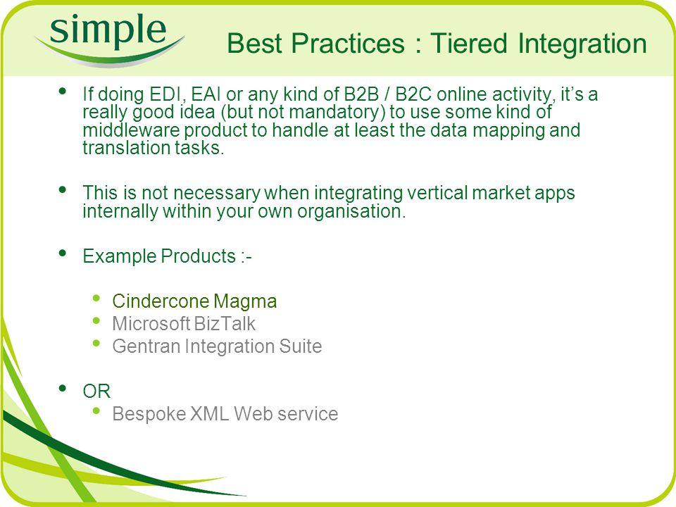 Best Practices : Tiered Integration