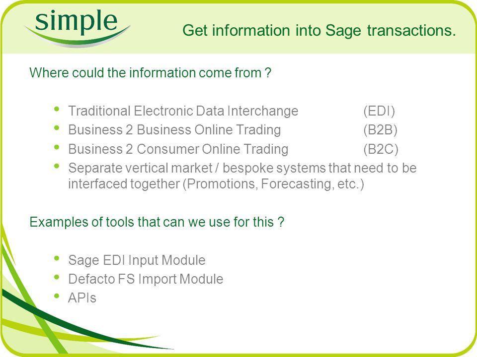 Get information into Sage transactions.