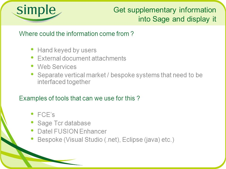 Get supplementary information into Sage and display it