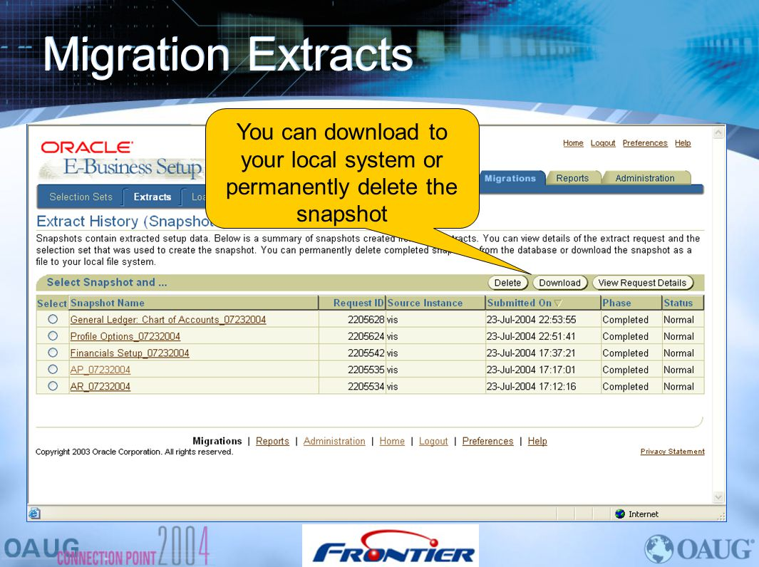 Migration Extracts You can download to your local system or permanently delete the snapshot.