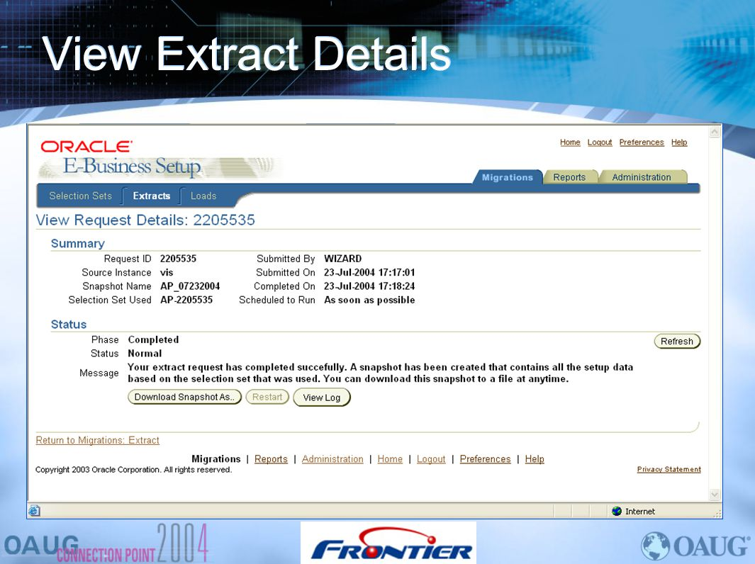 View Extract Details This is the extract page you can view the log or download the snapshot.
