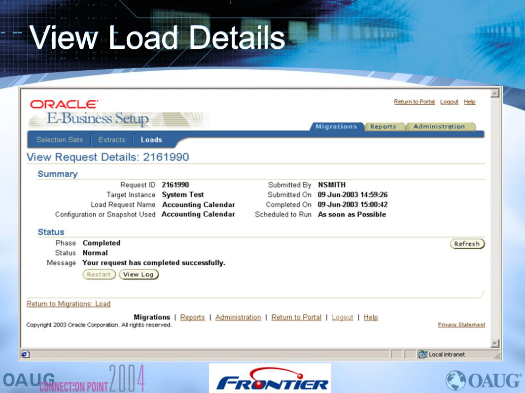 View Load Details More information concerning the load request from a migration.