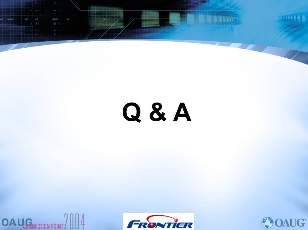 Q & A We will open it up to Questions at this time