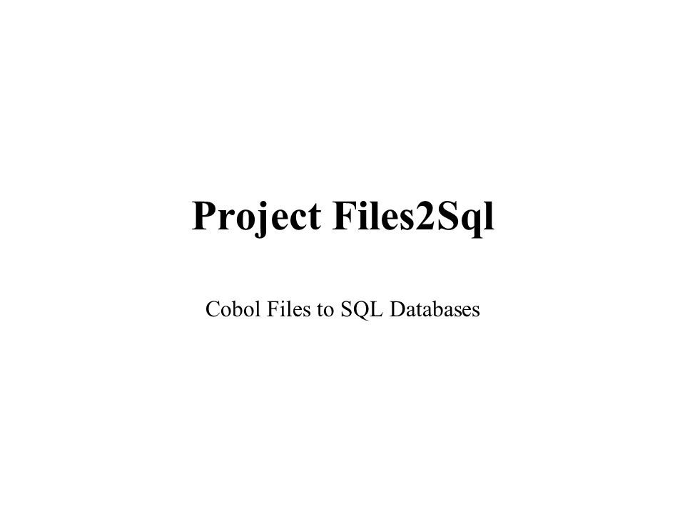 Cobol Files to SQL Databases