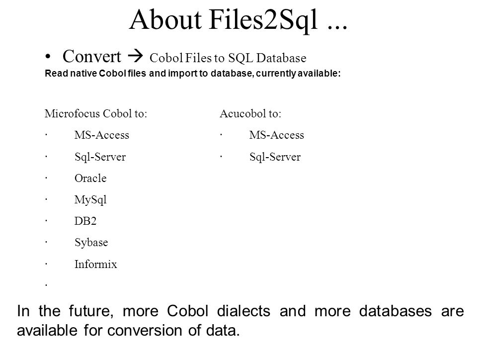 About Files2Sql ... Convert  Cobol Files to SQL Database