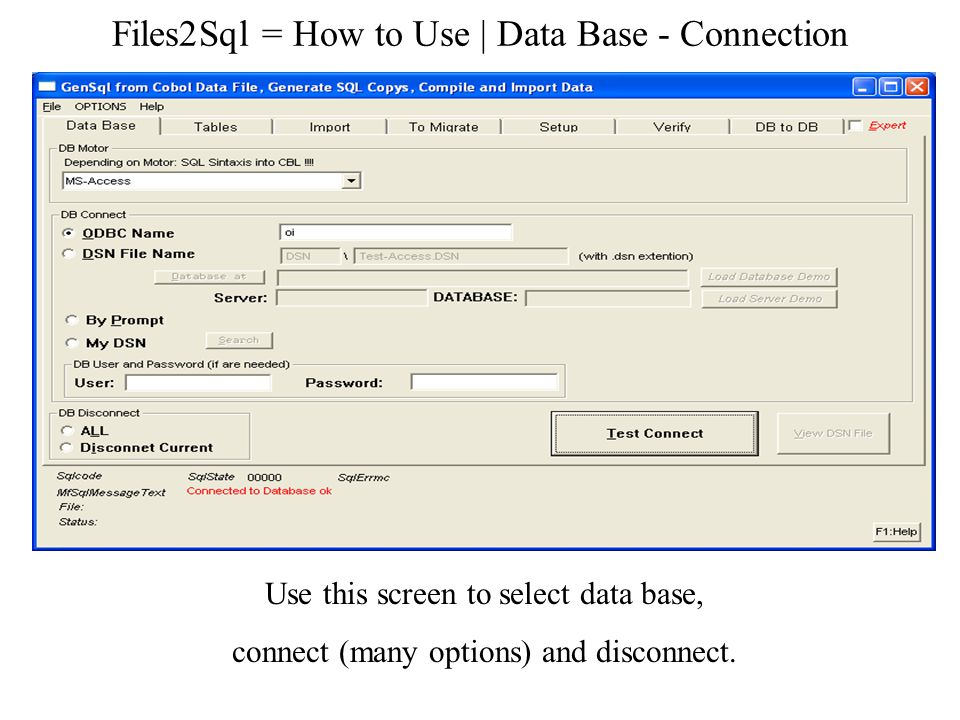 Files2Sql = How to Use | Data Base - Connection