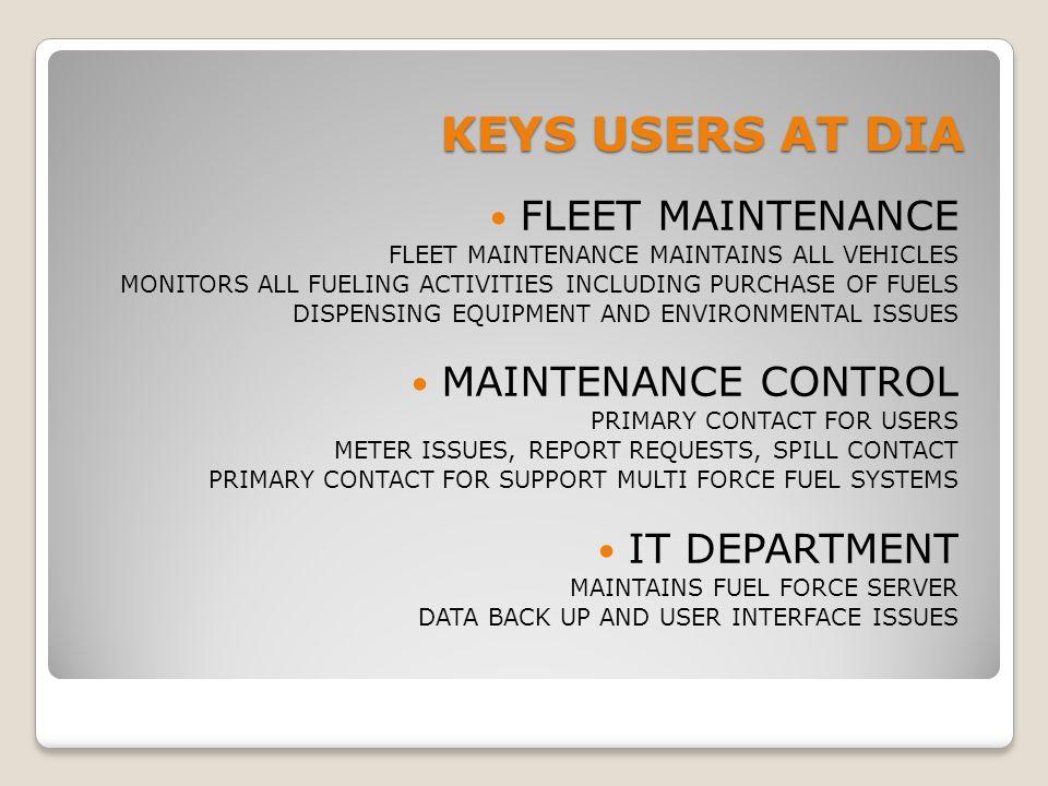 KEYS USERS AT DIA FLEET MAINTENANCE MAINTENANCE CONTROL IT DEPARTMENT