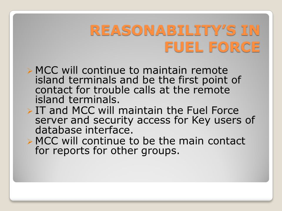 Reasonability's in Fuel force