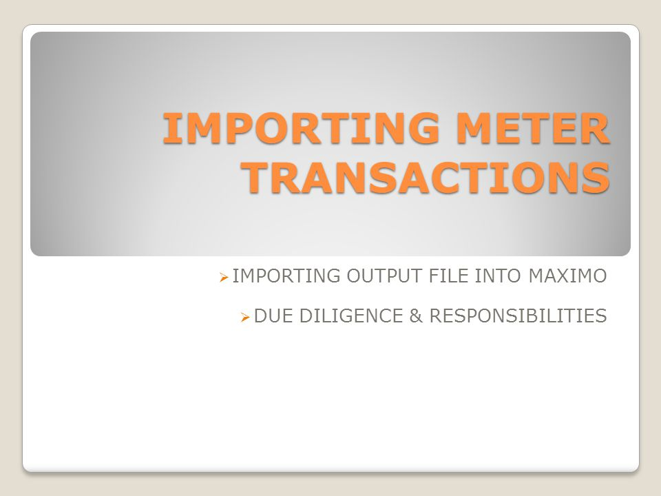 IMPORTING METER TRANSACTIONS