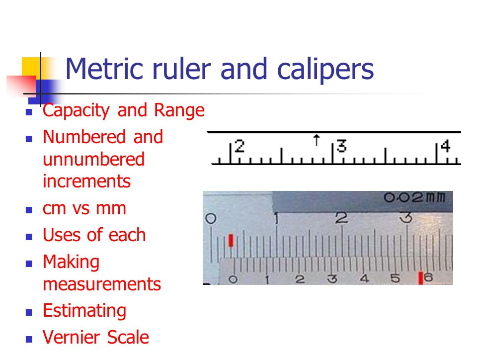 Metric ruler and calipers