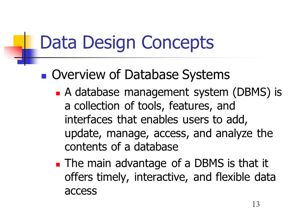 Data Design Concepts Overview of Database Systems