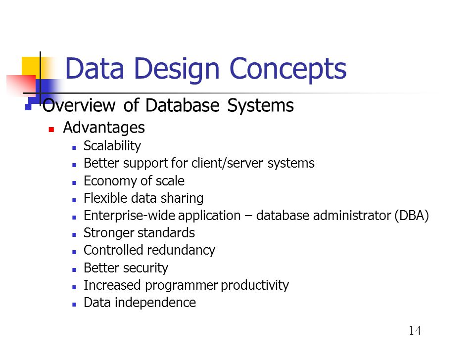 Data Design Concepts Overview of Database Systems Advantages