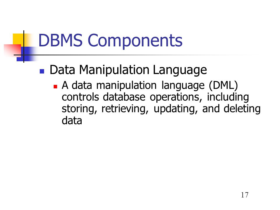DBMS Components Data Manipulation Language