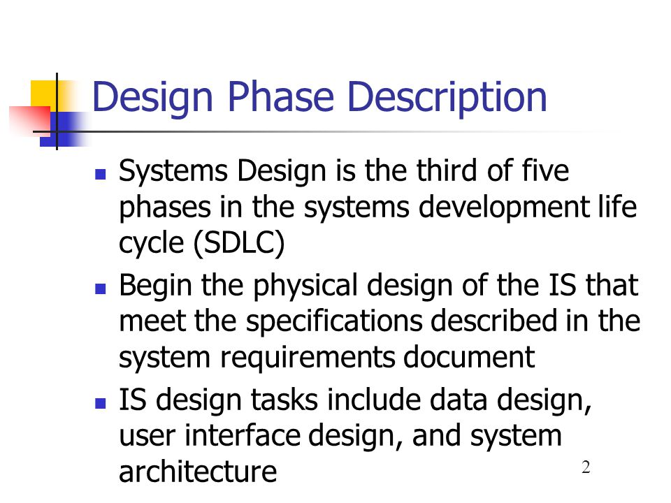 Design Phase Description