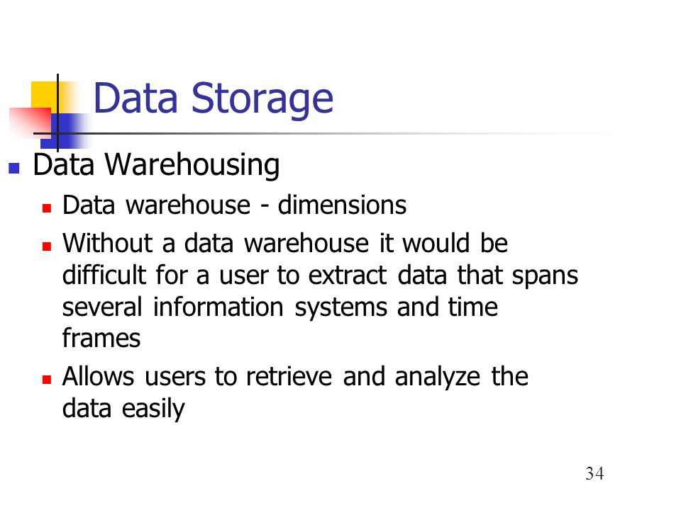 Data Storage Data Warehousing Data warehouse - dimensions
