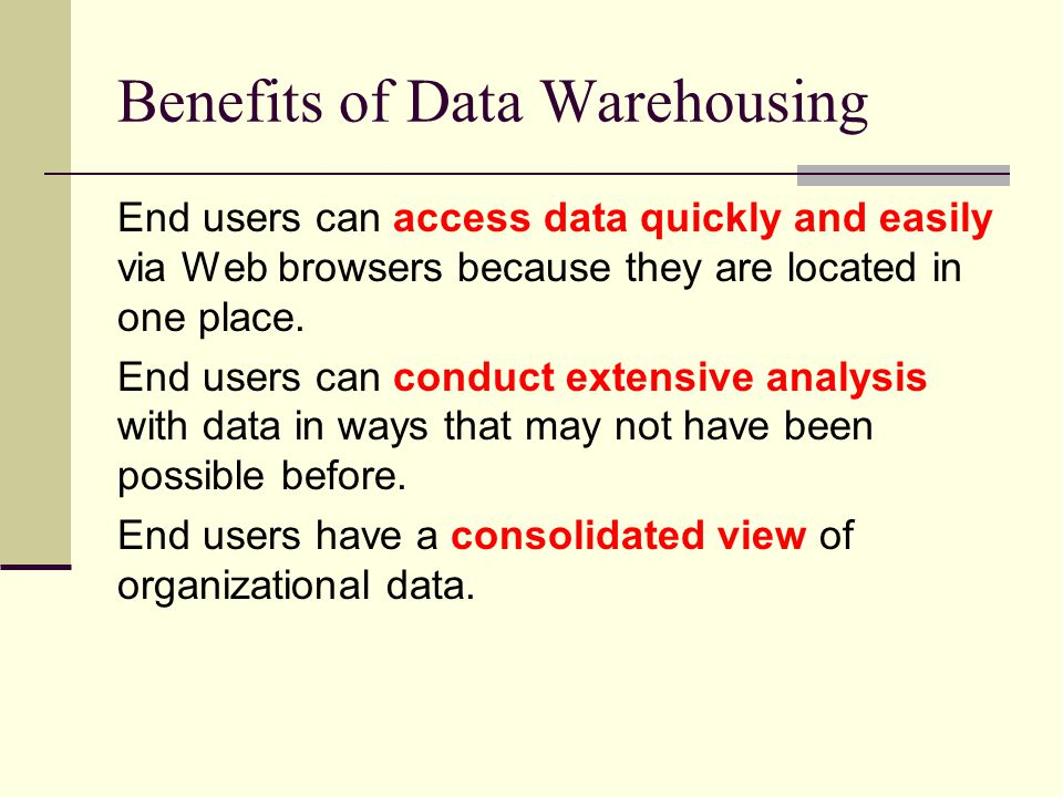 Benefits of Data Warehousing