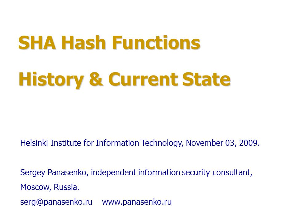 SHA Hash Functions History & Current State