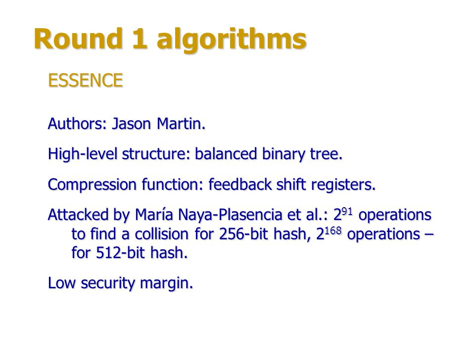 Round 1 algorithms ESSENCE Authors: Jason Martin.