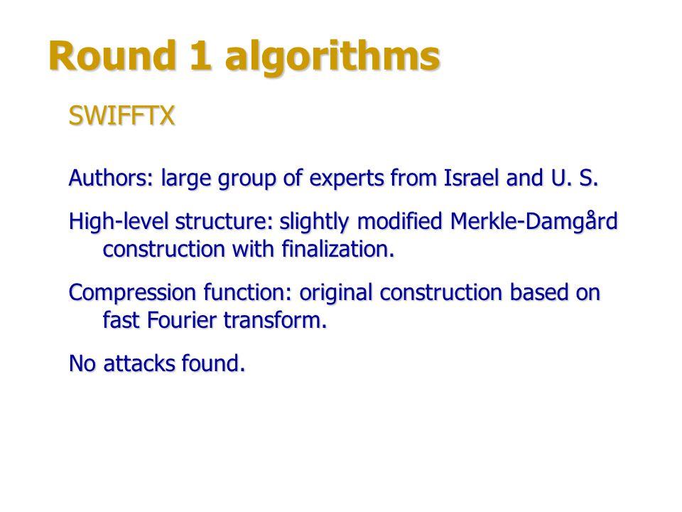 Round 1 algorithms SWIFFTX