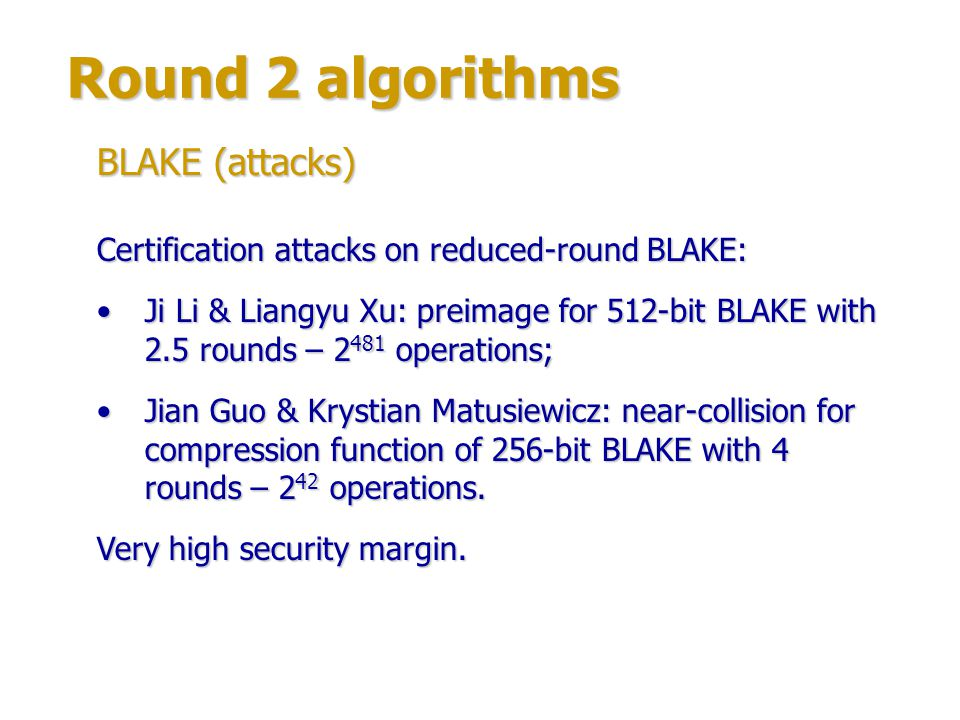 Round 2 algorithms BLAKE (attacks)