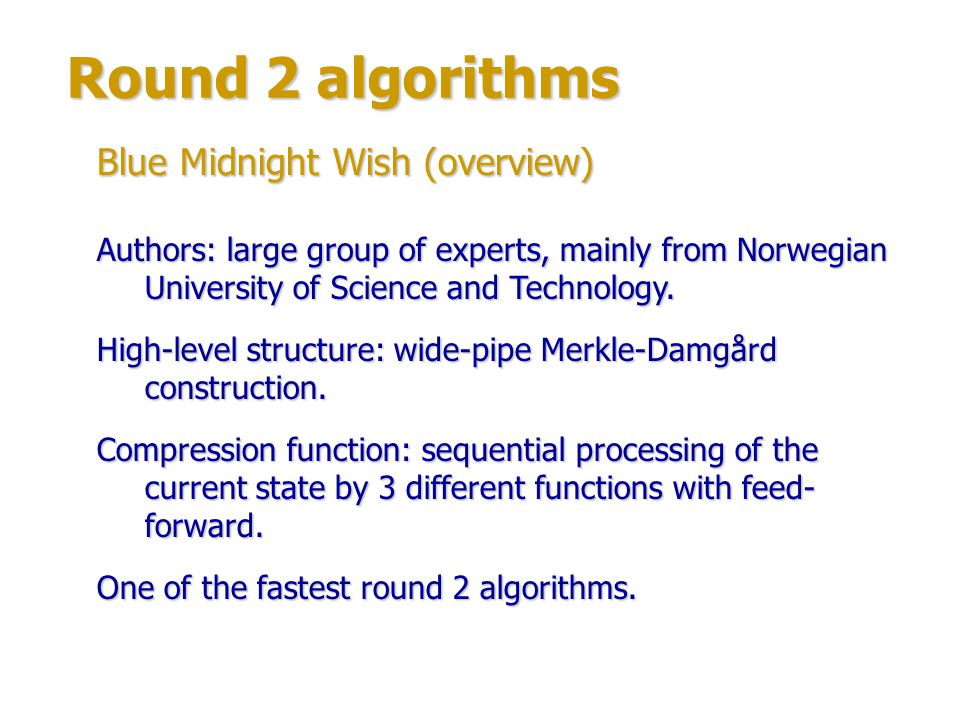 Round 2 algorithms Blue Midnight Wish (overview)