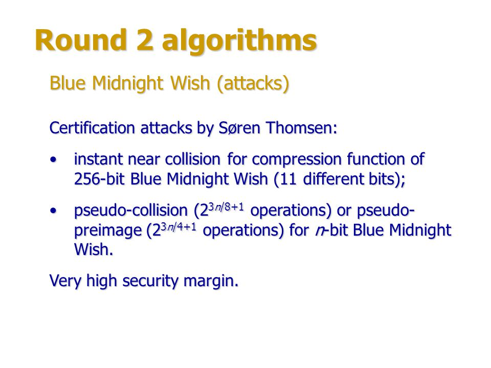 Round 2 algorithms Blue Midnight Wish (attacks)