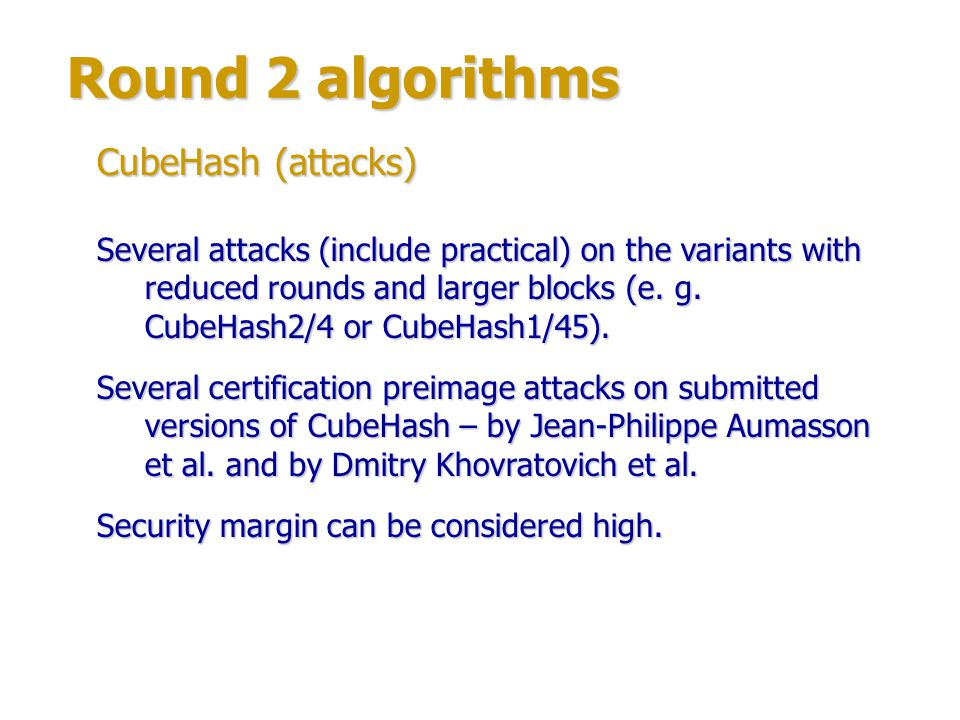 Round 2 algorithms CubeHash (attacks)